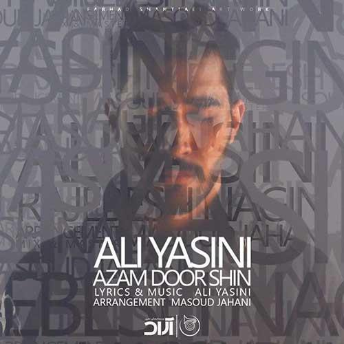 علی یاسینی ازم دور شین